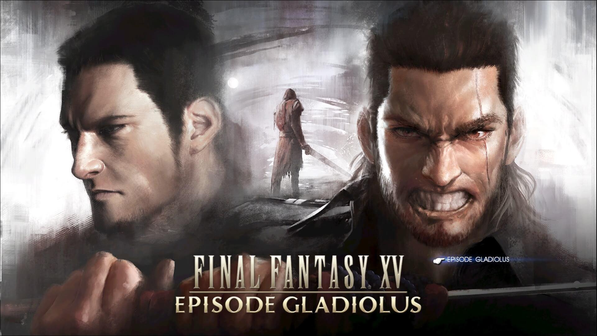 【FF15】EPISODEグラディオラスをクリアした感想【DLC】